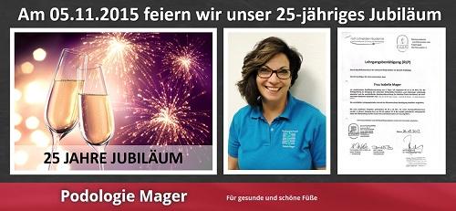 25-jähriges Jubiläum - Ihre Podologie Mager in Göllheim für Medizinische Fußpflege und Nagelpilzbehandlung